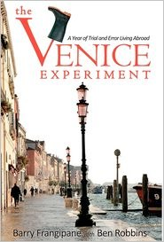 Book Review – The Venice Experiment by Barry Frangipane with Ben Robbins