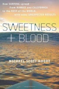 Book Review – SWEETNESS + BLOOD, a History of Surfing