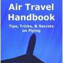 Book Review – Air Travel Handbook – Tips, Tricks & Secrets on Flying