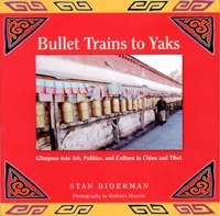 """Book Review – """"Bullet Trains to Yaks"""" by Stan Biderman"""