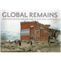 """Book Review – """"Global Remains"""" by Michael Clinton"""