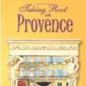 "Book Review – ""Taking Root in Provence"" by Anne-Marie Simons"