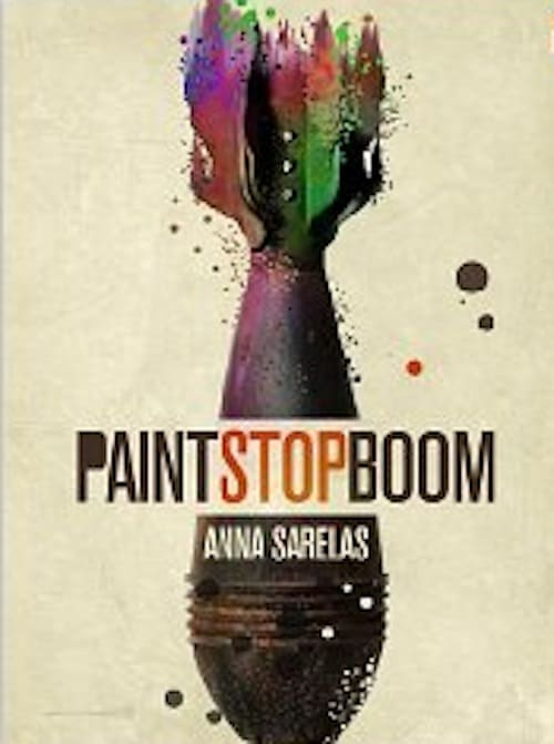 book cover of Paint Stop Boom, a fiction thriller by Anna Sarelas