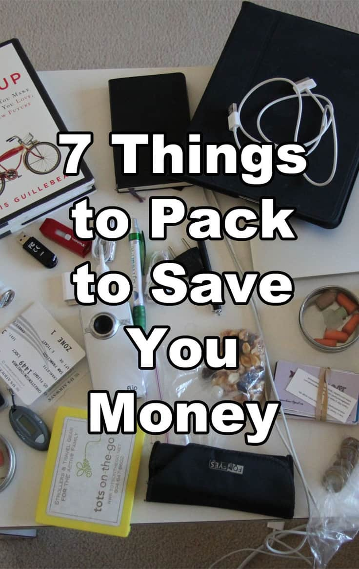 7 Things to Pack to Save You Money #tratvel #packing