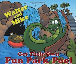"Book Review: ""Walter and Mike Get Their Own Fun Park Pool to Play in"" by Kathleen Morrissey"