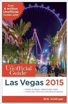 Book Review – The Unofficial Guide to Las Vegas 2015