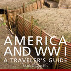 Book Review – America and WWI: A Traveler's Guide by Mark D. Van Ells