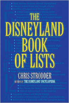 Book Review: The Disneyland Book of Lists, by Chris Strodder