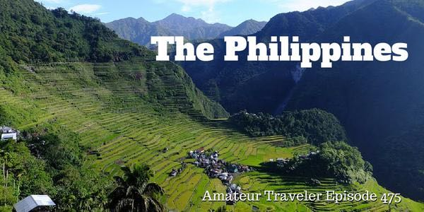 Travel to the Philippines - Episode 475