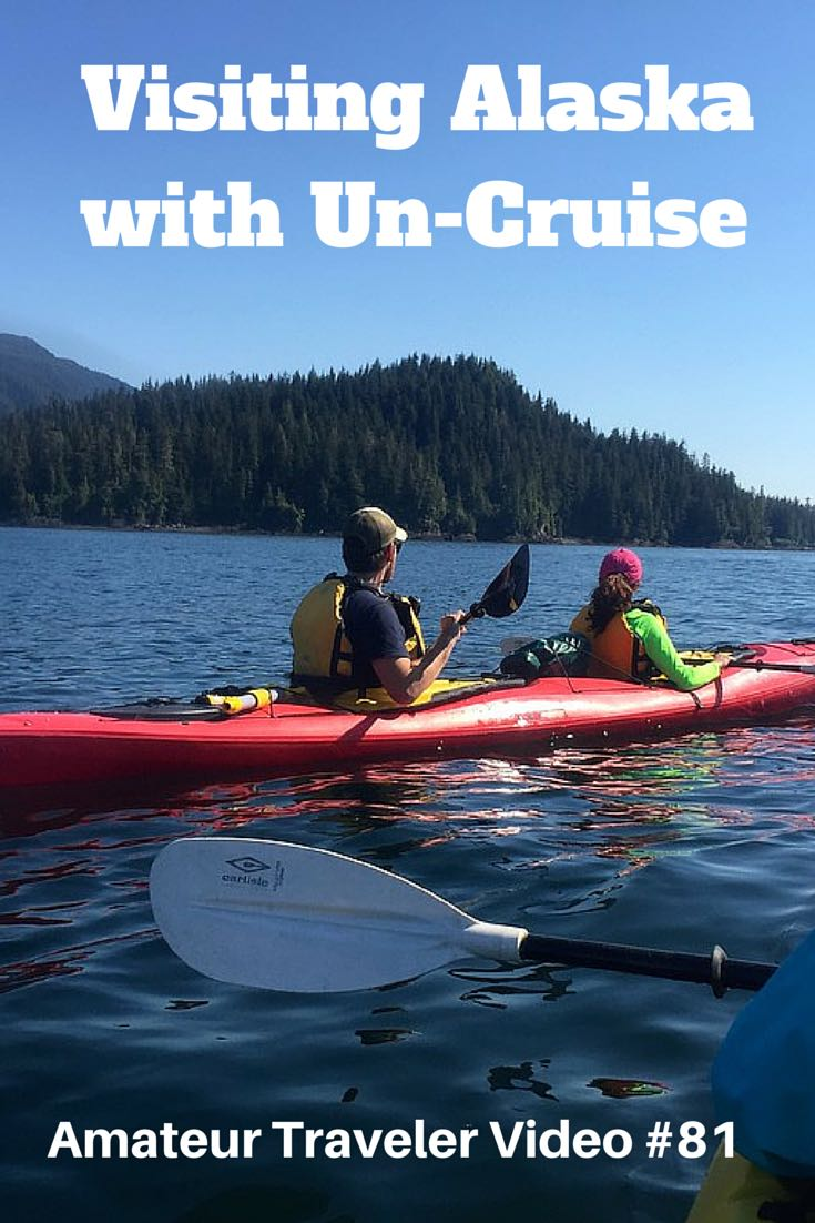 Visiting Alaska with Un-Cruise Adventures - Video #81