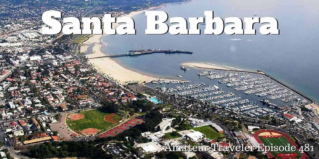 Travel to Santa Barbara, California