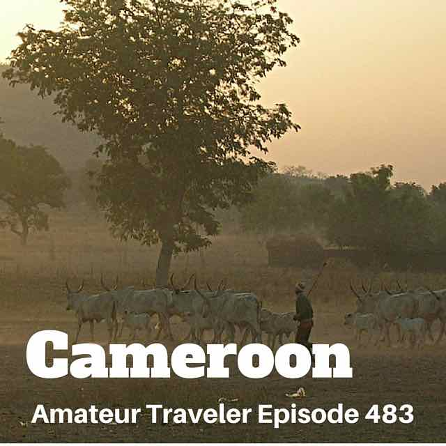 Travel to Cameroon – Episode 483