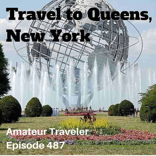Travel to Queens, New York – Episode 487