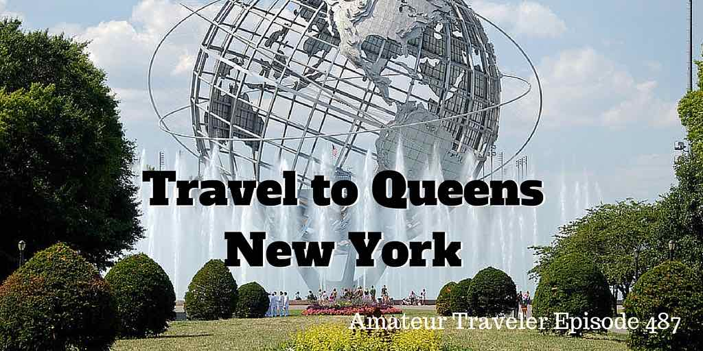 Travel to Queens, New York - Episode 487