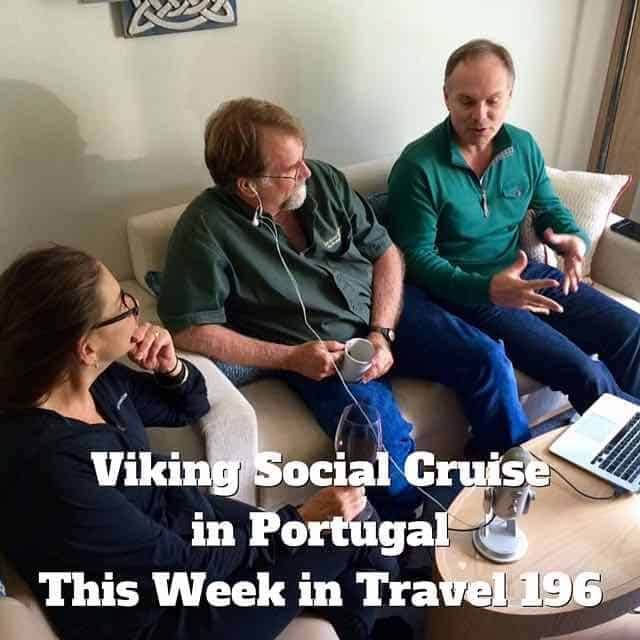 Viking Social Cruise in Portugal – This Week in Travel 196