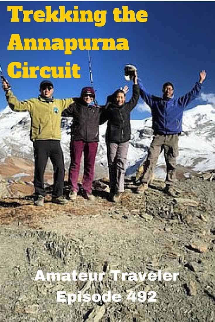 Trekking the Annapurna Circuit in Nepal - Amateur Traveler Episode 492