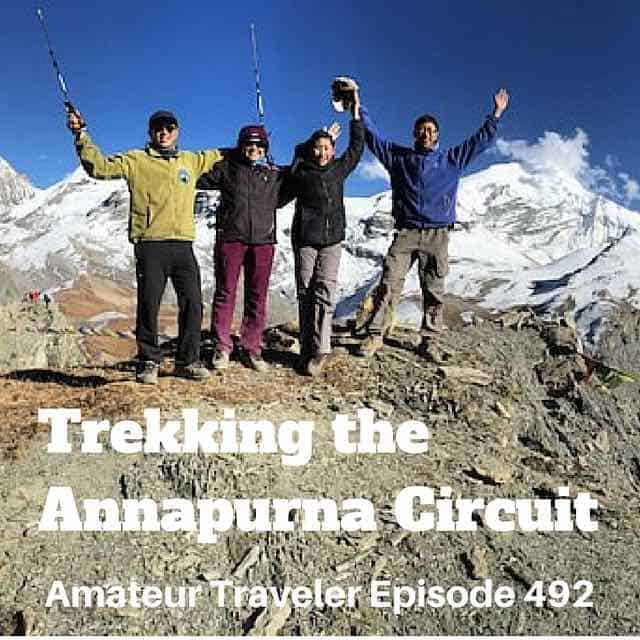 Trekking the Annapurna Circuit in Nepal – Episode 492 Transcript
