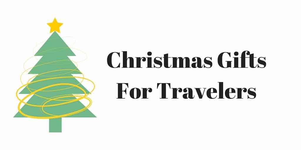 Christmas Gifts For Travelers