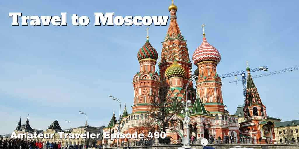 Travel to Moscow - Episode 490