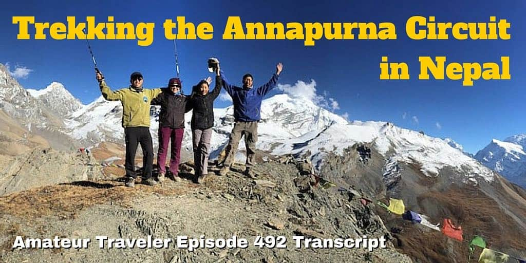 Trekking the Annapurna Circuit in Nepal – Amateur Traveler Episode 492