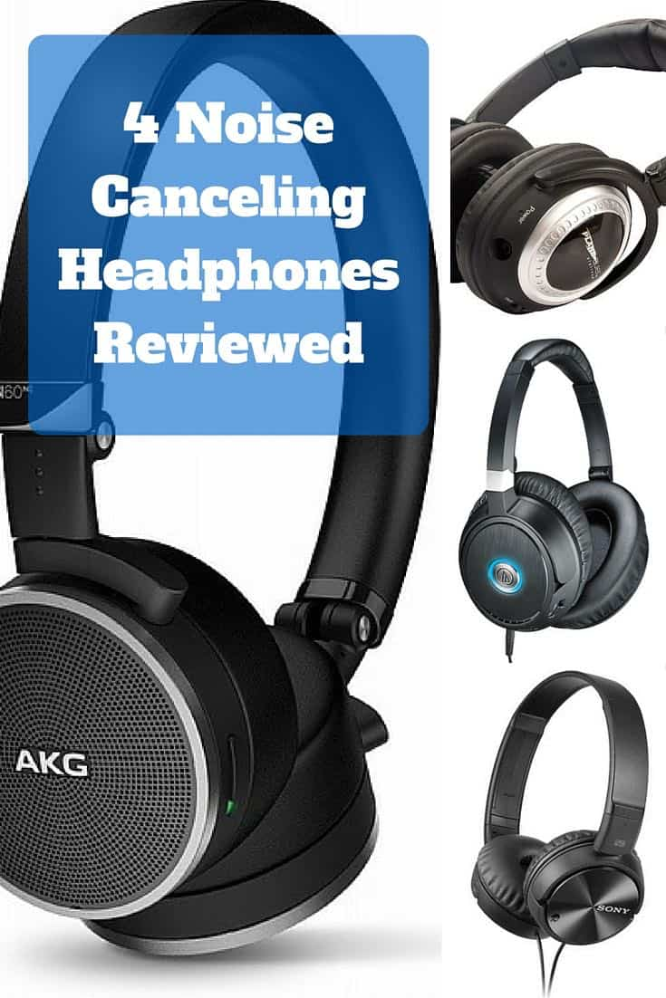 4 Noise Canceling Headphones Reviewed