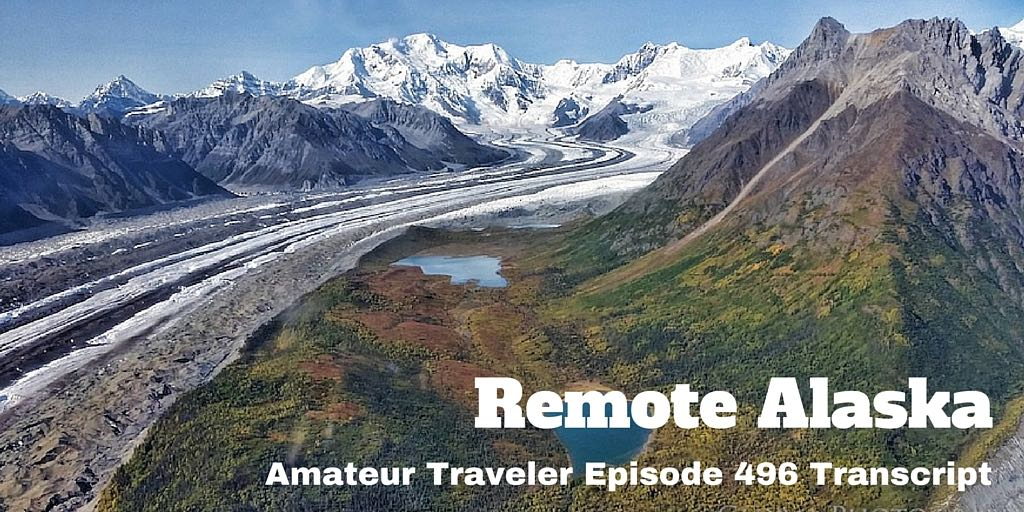 What to do and see in some remote Alaskan destinations like Nome, Coldfoot Camp and Wrangell-St. Elias National Park