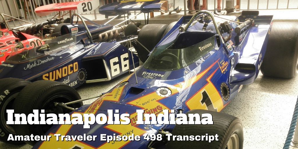 What to do, see and eat when you travel to Indianapolis, Indiana