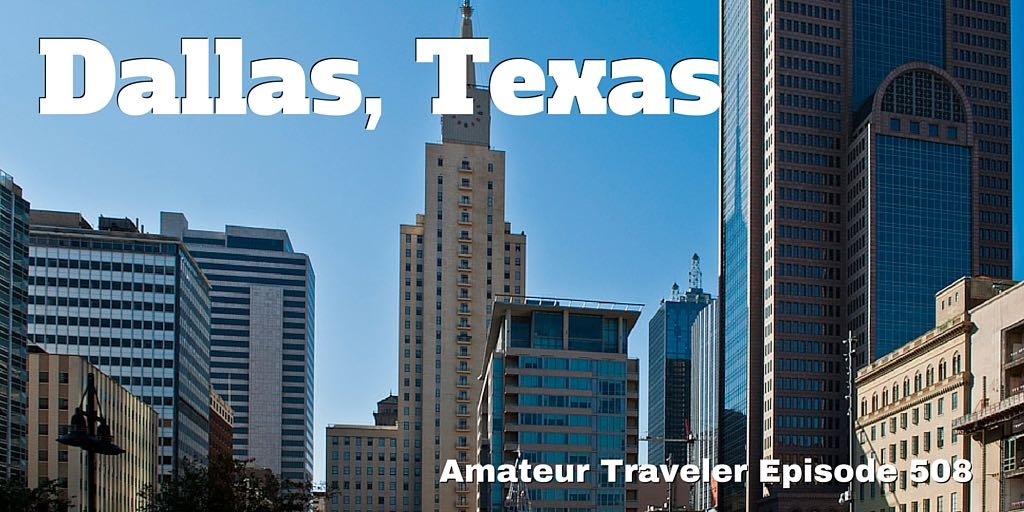 what to do see and eat in dallas texas podcast