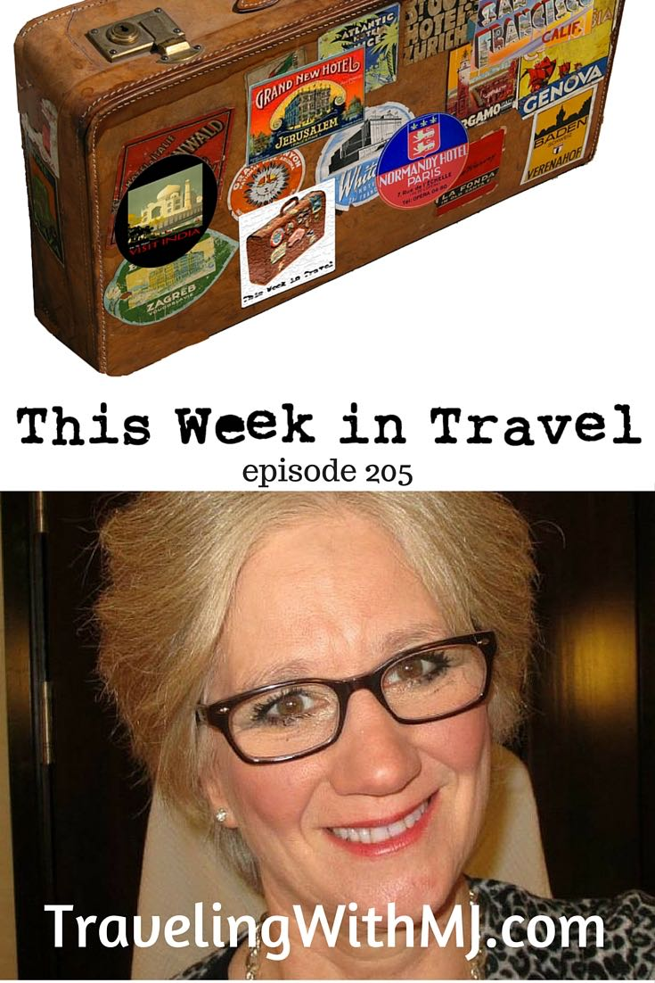 This Week in Travel with this week's guest Mary Jo Manzanares