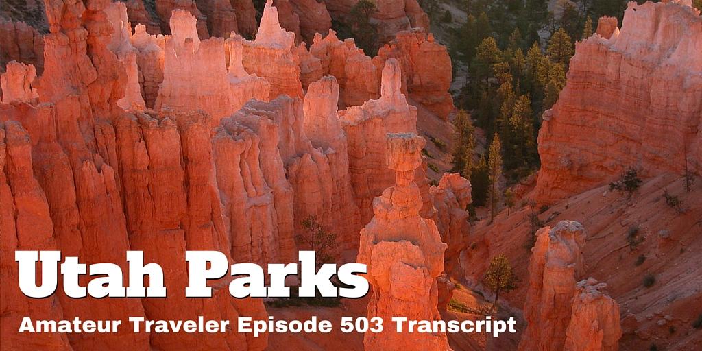 VIsiting the National Parks in Utah