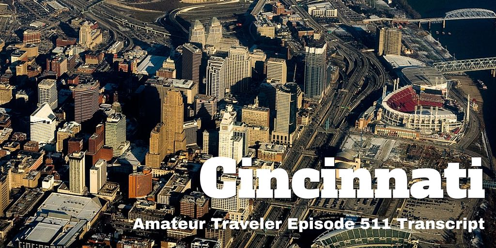 Travel to Cincinnati Ohio - What to do, see and eat in this city along the Ohio River