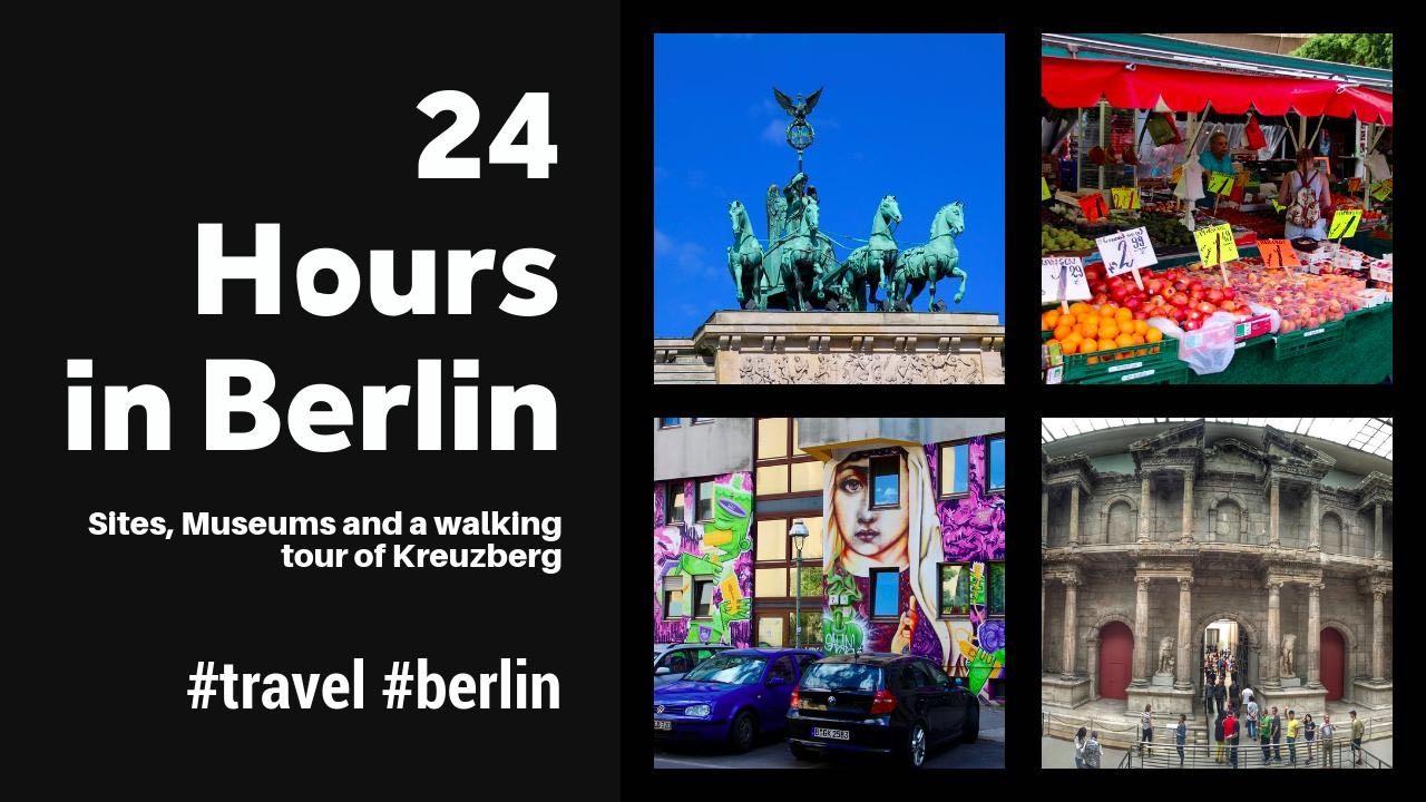 24 Saat Berlin, Almanya - siteler, müzeler ve Kreuzberg yürüyüş turu