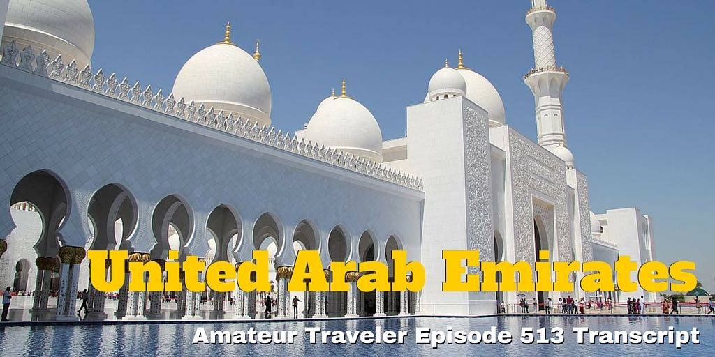 Travel to the United Arab Emirates - what to do, see and eat in the UAE