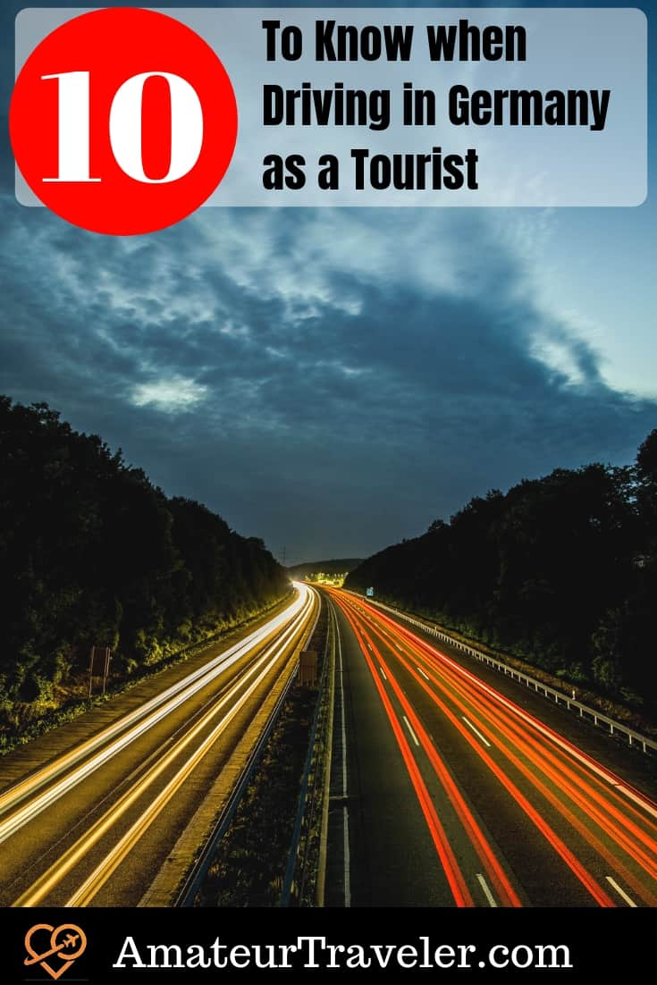 Driving in Germany as a Tourist - 10 Things to Know #travel #Germany #driving #autobahn