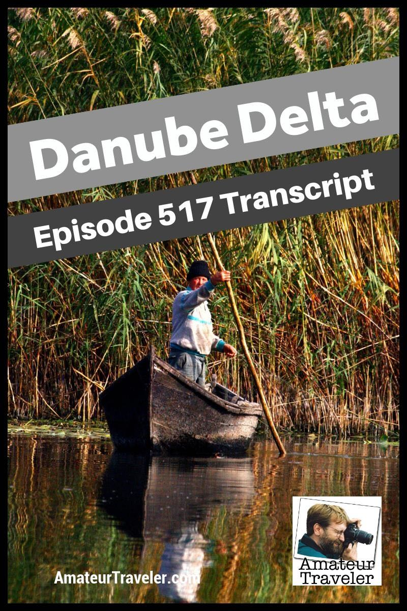 Travel to the Danube Delta, Romania - a quiet area of nature in the middle of Europe (podcast transcript)