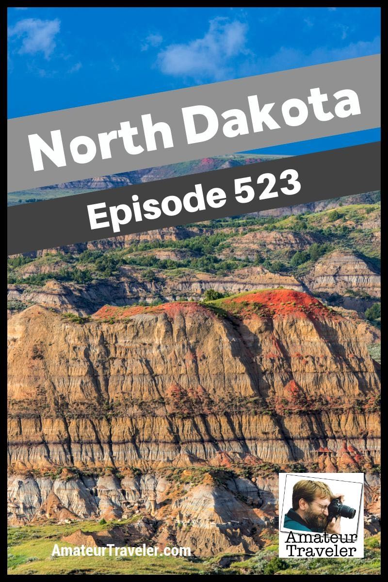 Travel to North Dakota - What to do, see and eat in this least visited but beautiful state.