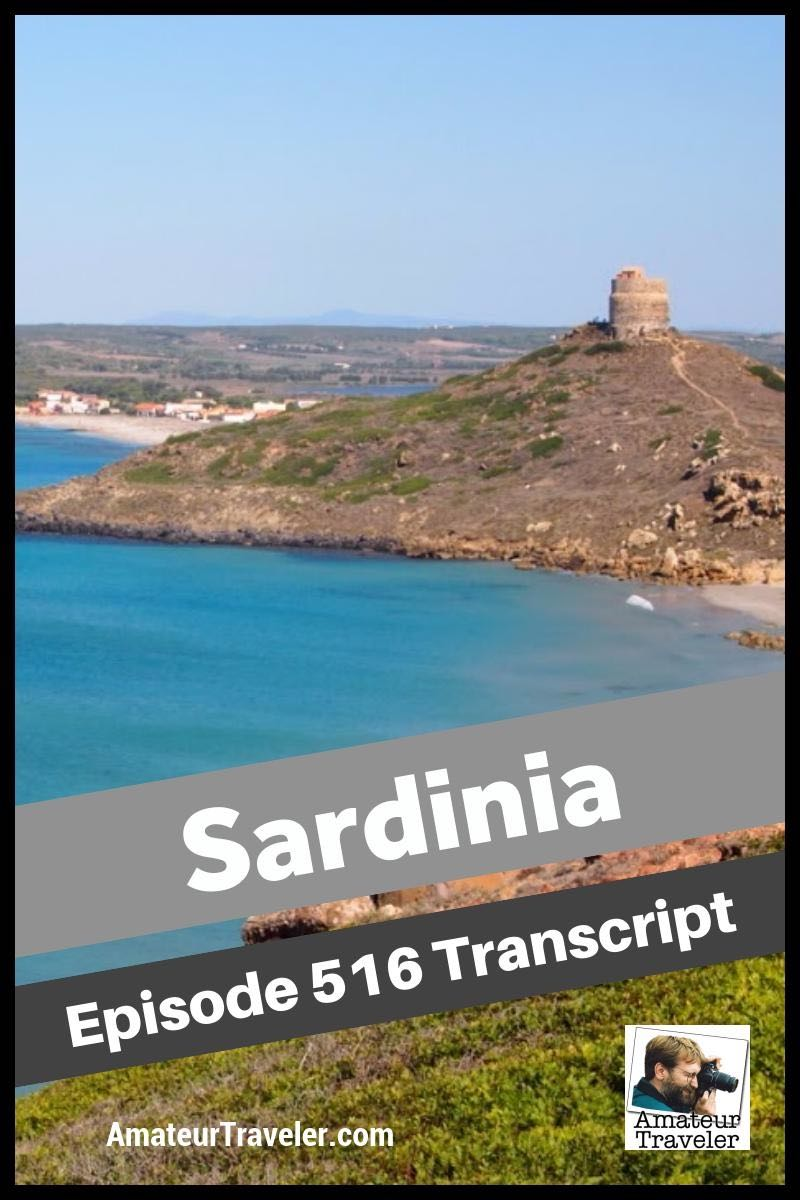 Travel to Sardinia, Italy – What to Do, See and It on this beautiful Italian island (podcast transcript)