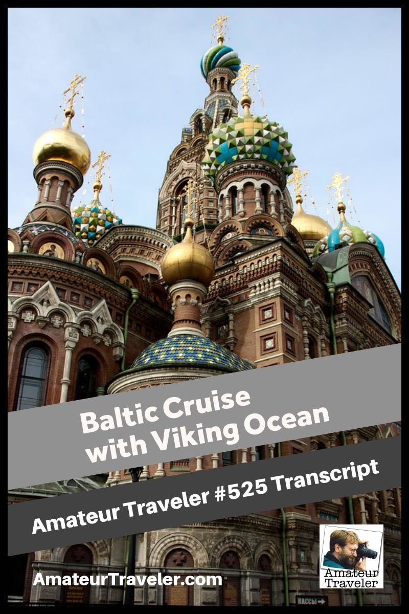 Baltic Cruise with Viking Ocean to Sweden, Finland, Russia, Estonia, Poland, Denmark and Norway