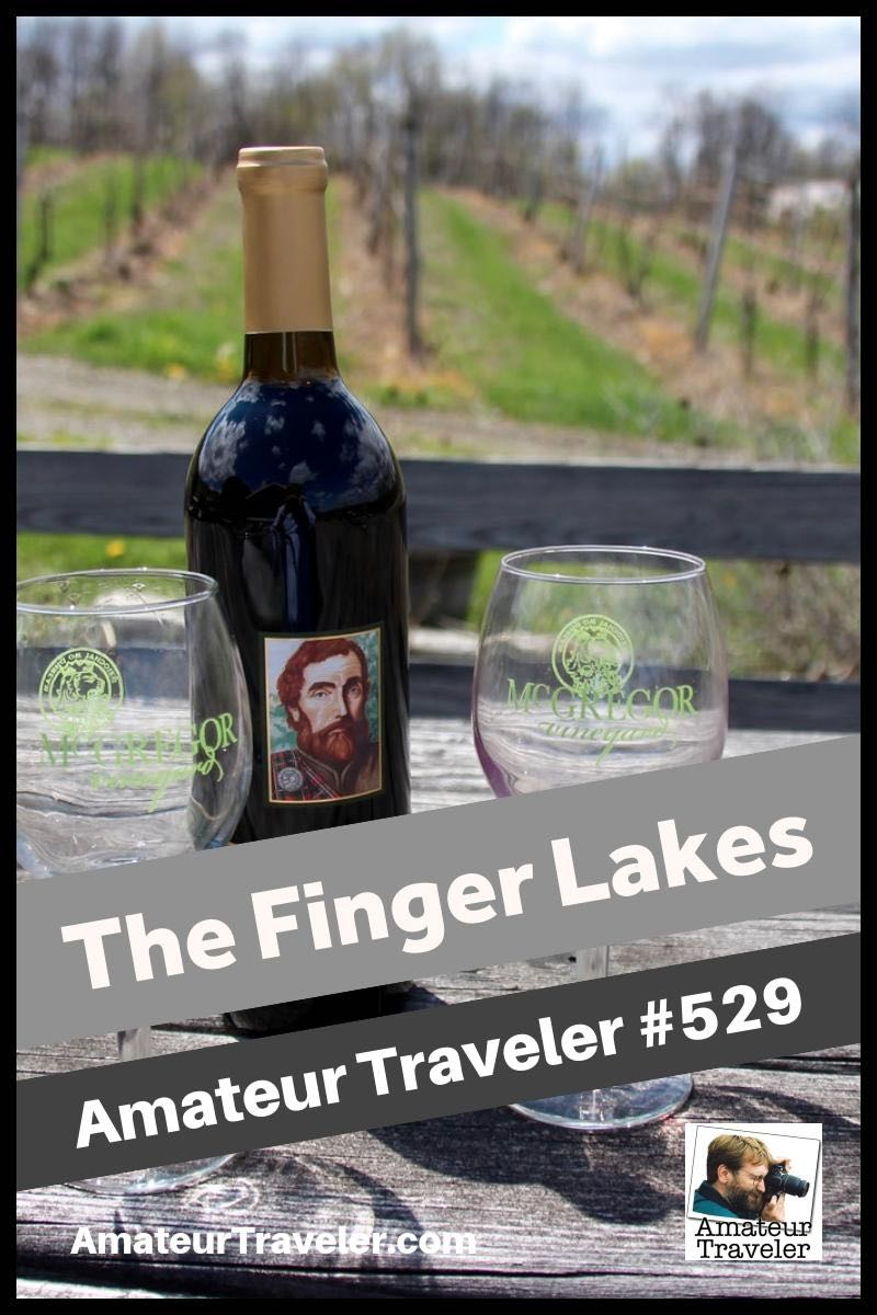 Travel to the Finger Lakes in New York - What to see, do and sip in the heart of New York State.