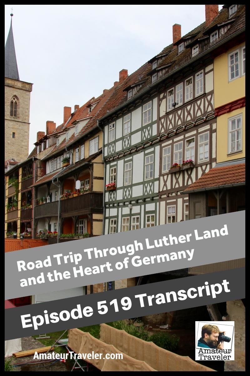 Road Trip Through Luther Land and the Heart of Germany – Amateur Traveler Episode 519 Transcript