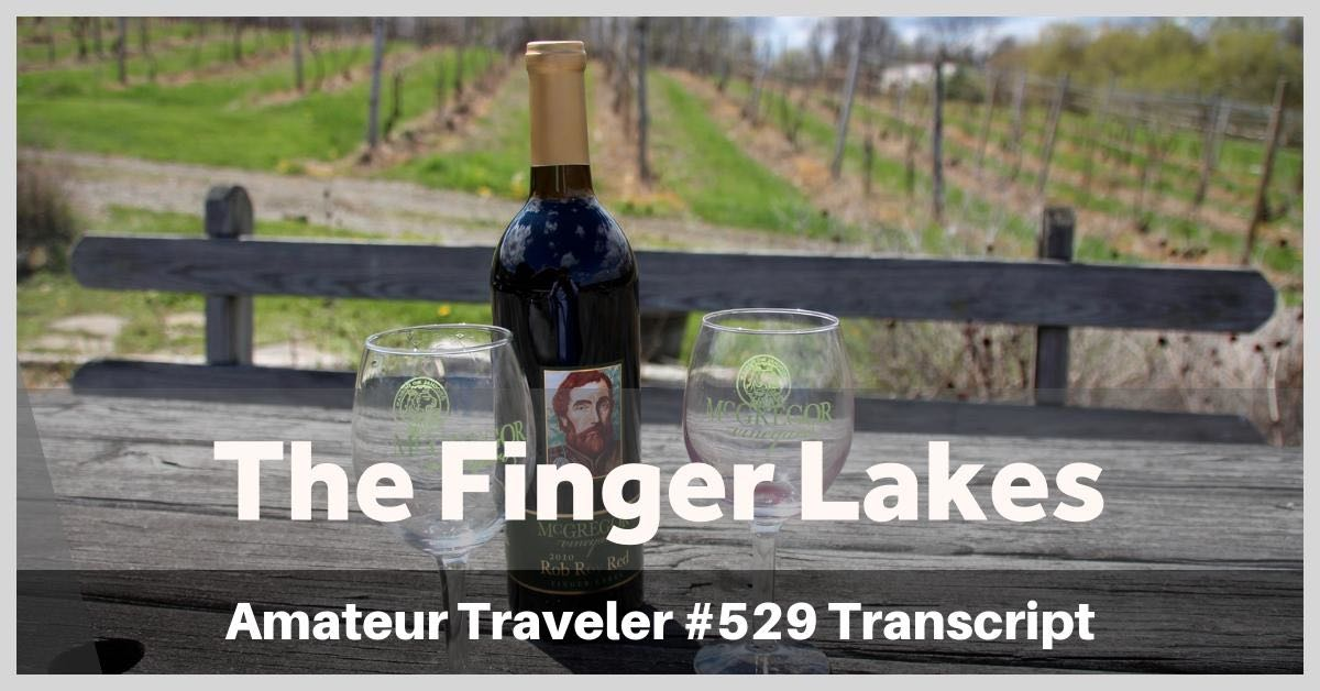 The Finger Lakes - what to do, see, eat and of course drink in New York's premier wine region