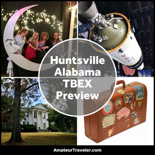 """Huntsville, Alabama TBEX Preview Trip"" – This Week in Travel #212"
