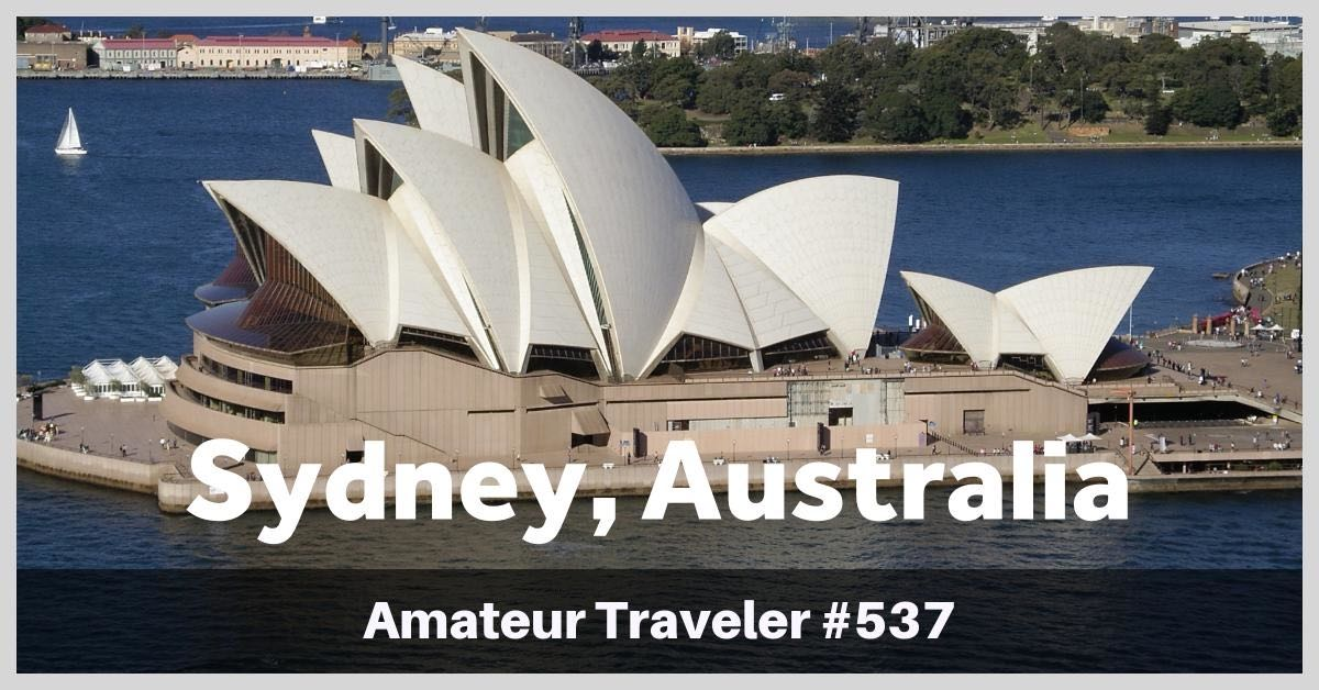 Travel to Sydney, Australia - Episode 537