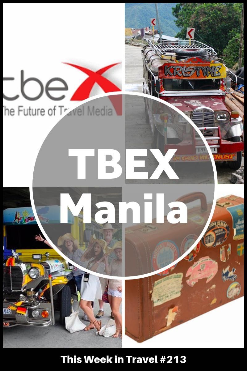 TBEX Asia Pacific Manila 2016 - This Week in Travel #213