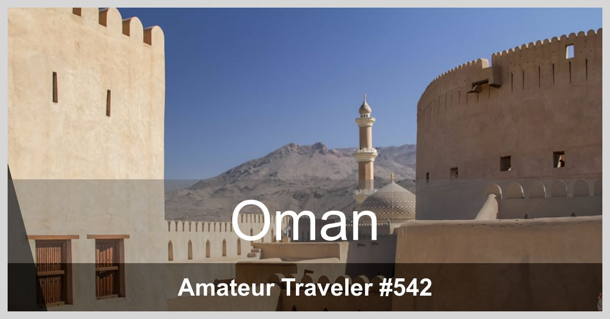 Travel to Oman - Episode 542