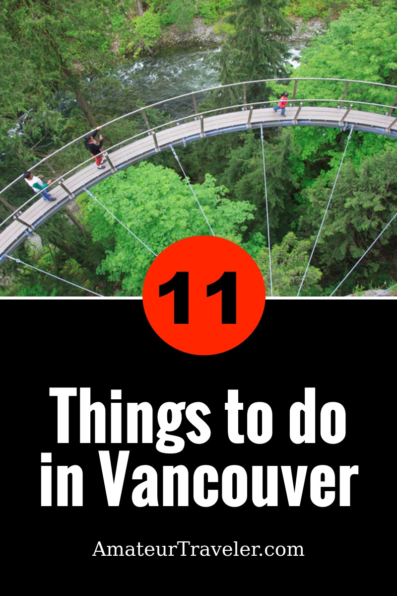 11 Top Things to Do in Vancouver, British Columbia