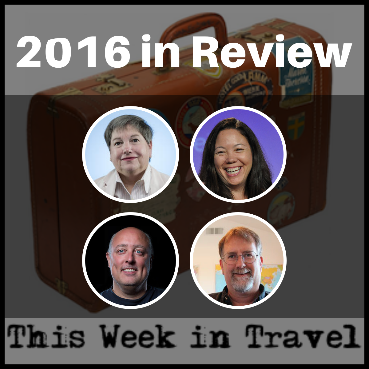 2016 in Review – This Week in Travel #216