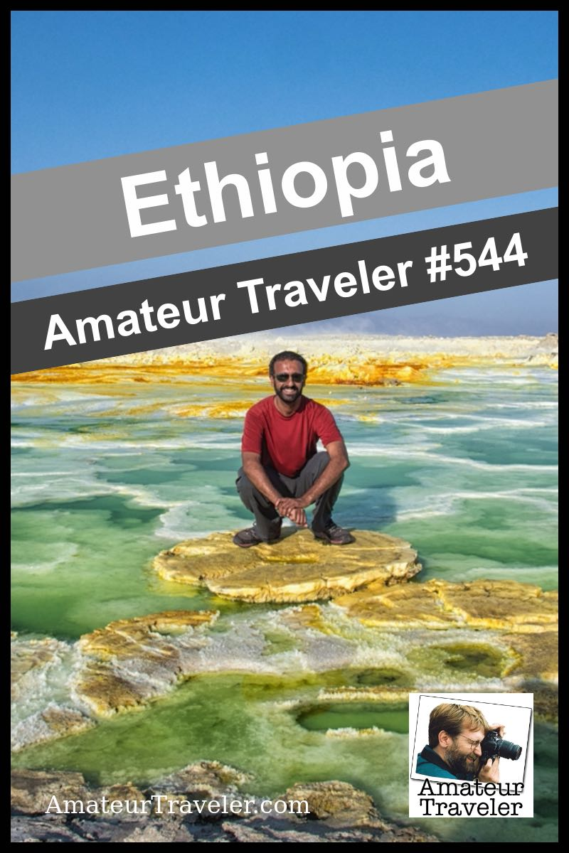 Travel to Ethiopia - What to do, see and eat (podcast)