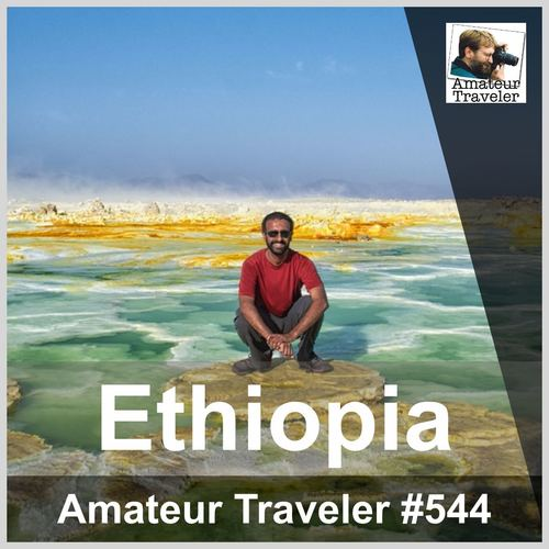 Travel to Ethiopia – Episode 544