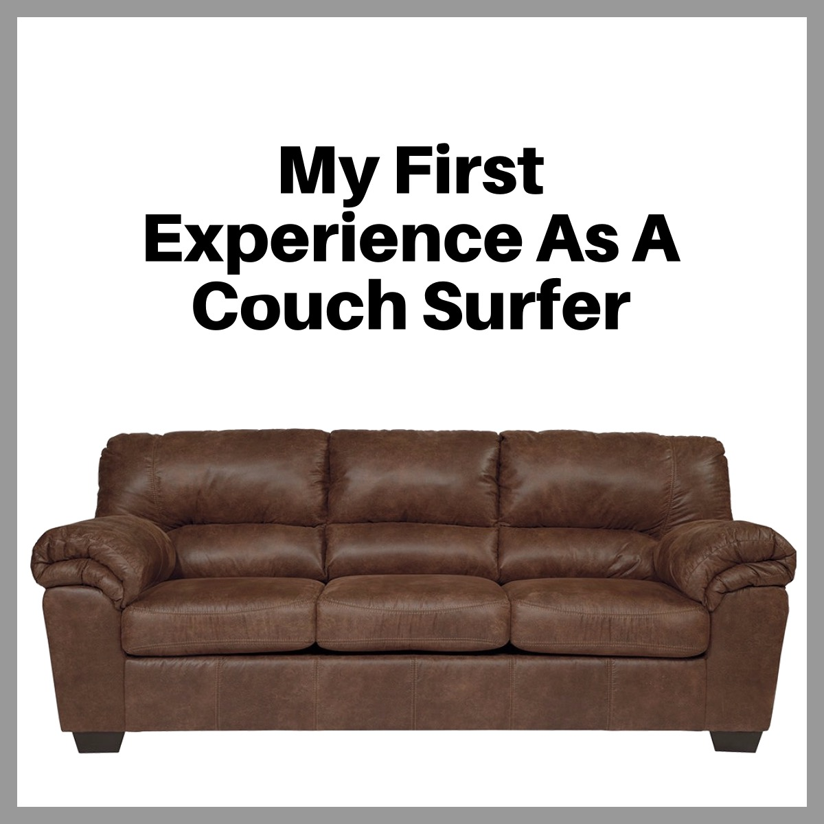 My First Experience As A Couch Surfer